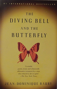 The Diving Bell and the Butterfly: A Memoir of Life in Death – By Jean-Dominique Bauby